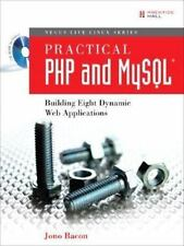 Practical Php and MySql(R): Building Eight Dynamic Web Applications (Negus Live