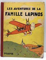 ENFANTINA Les aventures de la famille Lapinos TEXTES & DESSINS DE GIL Cartonnage
