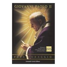 9788895049328 Giovanni Paolo II. Papa coraggio. Con DVD -