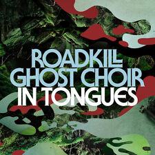 Roadkill Ghost Choir - In Tongues [New Vinyl]
