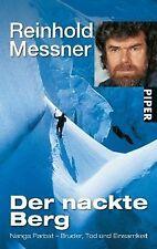 Der nackte Berg: Nanga Parbat ? Bruder,  Tod und Einsamke... | Buch | Zustand gut