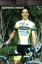CYCLISME carte cycliste SGAMBELLURI ROBERTO équipe VINI CALDIROLA 2004