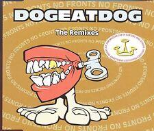 Dog Eat Dog / No Fronts - The Remixes
