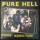 Pure Hell Noise Addiction LP NEW REISSUE 70s KBD PUNK ROCK N ROLL Philly Death