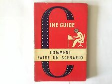 CINE GUIDE COMMENT FAIRE UN SCENARIO BLAKESTON 1952 CINEMA
