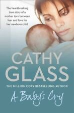 A Baby's Cry by Glass, Cathy Book The Cheap Fast Free Post