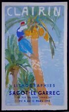 CLAIRIN 1955 Affiche lithographie originale Orientaliste Sagot Le Garrec Mourlot