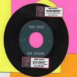 Sinatra, Frank - High Hopes with Jack Kennedy Vinyl 45 rpm record Free Ship