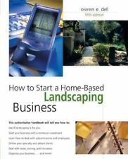 How to Start a Home-Based Landscaping Business, 5th (Home-Based-ExLibrary