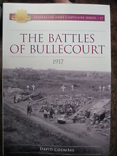 The Battles of Bullecourt 1917 Australia Army Campaign Series 17 by D Coombes