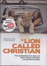 Anthony / John Bourke & Rendall LION CALLED CHRISTIAN HC Book