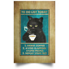 Black Cool Cat Drink Coffee to Do List Funny Cat Lover Poster