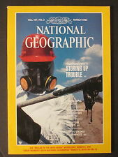 NATIONAL GEOGRAPHIC   Hazardous Waste; Storing Up Trouble  March 1985