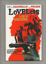 Loveless: A Kin Of Homecoming - Vol 1 TPB Softcover - (Grade 9.2) 2006