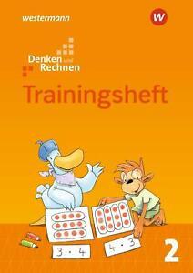 Denken und Rechnen 2. Zusatzmaterialien   Trainingsheft - Ausgabe 2017   Deutsch
