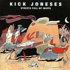 Kick Joneses-streets Full of Idiots + BONUS CD article neuf