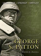 George S. Patton by Steven Zaloga (Paperback, 2010)