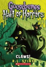 Goosebumps Hall of Horrors: Claws! by R. L. Stine