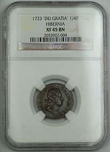 1723 Hibernia 'Del Gratia' 1/4p Coin NGC XF-45 BN *Very Scarce Die Variety* AKR