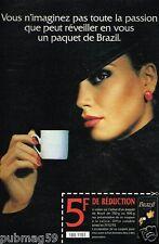 Publicité advertising 1992 Le Café Brazil De Maison du café