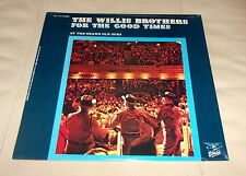 Willis Brothers For the Good Times  Sealed LP Starday