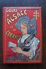 HINZELIN Emile - COEURS D'ALSACE ET DE LORRAINE - Delagrave - Paris - 1913