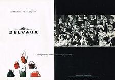 """PUBLICITE ADVERTISING 094  1991  DELVAUX  sacs """" LE CIRQUE"""" ( 2 pages)"""