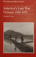America's Lost War Vietnam: 1945-1975 by Charles E. Neu Softcover Harlan 2005