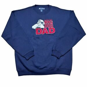"Vintage Big Dogs ""I Am The Big Dog Dad""  Fleece Sweater Blue Sweatshirt XL"