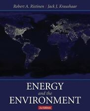 Energy and the Environment by Jack P. Kraushaar and Robert A. Ristinen (2005,...