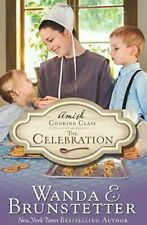 Amish Cooking Class - The Celebration [Volume 3]