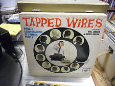 Tapped Wires Private Conversations OF Famous People vinyl LP Roulette Record VG+