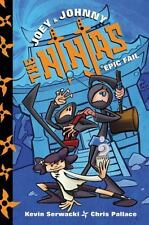 Joey and Johnny, the Ninjas: Joey and Johnny, the Ninjas: Epic Fail 2 by...