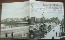 Remembering Melbourne 1850-1960 Royal Historical Society Victoria HBDJ R Broome