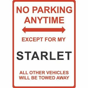 """Metal Sign - """"NO PARKING EXCEPT FOR MY STARLET"""" Toyota"""