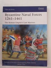 Osprey Men at Arms 502 - Byzantine Naval Forces 1261-1461: The Roman Empire's
