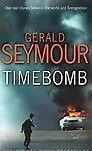 Timebomb by Gerald Seymour (Paperback, 200br8, Ex-library) Very good, free post