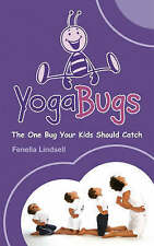 Very Good, YogaBugs: The One Bug Your Kids Should Catch, Lindsell, Fenella, Book