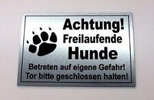 Achtung freilaufende Hunde,Tor,Hundeschild,Warnschild,Gravurschild, 12 x 8 cm,