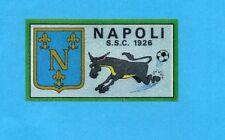 FIGURINA PANINI 1970/71 - NAPOLI - SCUDETTO/BADGE -recuperato PERFETTO !
