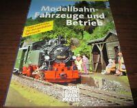Modellbahnpraxis - Fahrzeuge und Betrieb