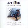 COMPLETELY HOOKED - DR HOOK - GREATEST HITS CD - A LITTLE BIT MORE / SEXY EYES +