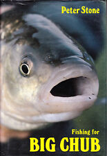 PETER STONE FISHING FOR BIG CHUB 1983 1ST EDITION FISHING BOOK