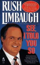 See, I Told You So by Rush H., III Limbaugh (1994, Paperback, Reprint) LOOK!!!!!