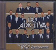 CD - La Adictiva NEW Durmiendo En El Lugar Equivocado FAST SHIPPING !