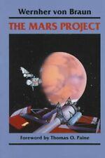 The Mars Project by Wernher Von Braun 9780252062278 | Brand New