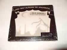 Neva Dinova -You May Already Be Dreaming (CD 2008) Digipak New & Sealed