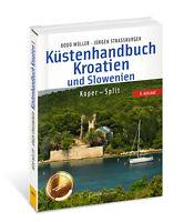 Küstenhandbuch Kroatien und Slowenien Koper Split Gewässerkarte Sportbootkarte