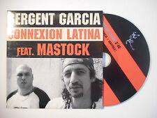 SERGENT GARCIA : CONNEXION LATINA feat. MASTOCK ♦ CD SINGLE PORT GRATUIT ♦