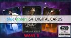 Topps Star Wars Card Trader Platinum Wave 3 Blue/Green RARE UNC 54 DIGITAL Cards
